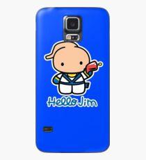 Hello Jim Case/Skin for Samsung Galaxy