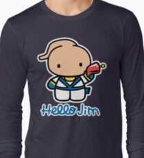 Hello Jim Long Sleeve T-Shirt