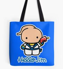 Hello Jim Tote Bag