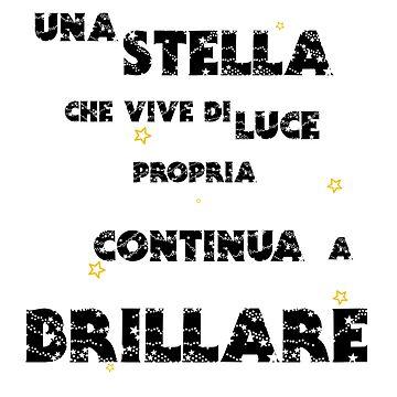 Una Stella Che Brilla Di Luce Propria Continua A Brillare by thestarshop00