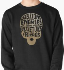 The skeletons of our enemies  Pullover