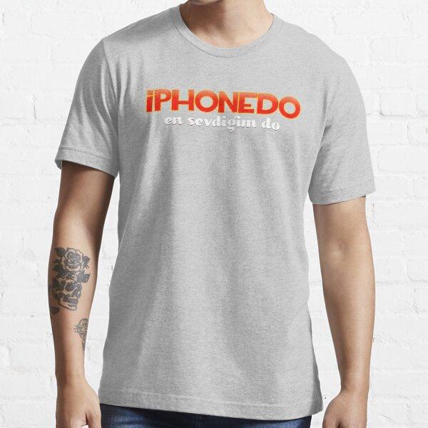 En Sevdigim Do Essential T-Shirt