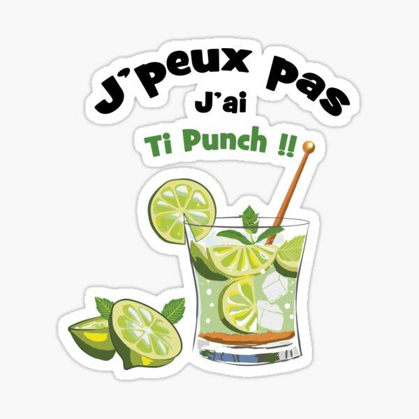 J'peux pas... J'ai Ti punch Sticker