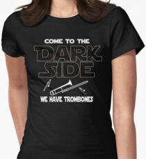 Trombone Player T shirt - Come To The Dark Side  Women's Fitted T-Shirt