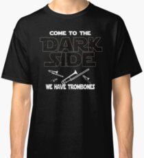 Trombone Dark Side T shirt - Special Edition Classic T-Shirt