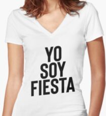 Yo Soy Fiesta ! Party Music Drinks Women's Fitted V-Neck T-Shirt