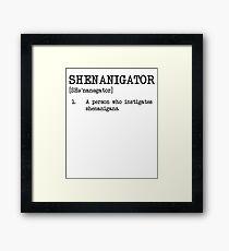Shenanigator Definition Funny St Patrick's Day Shirt  Framed Print