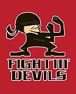 FIGHTIN' DEVILS by popnerd