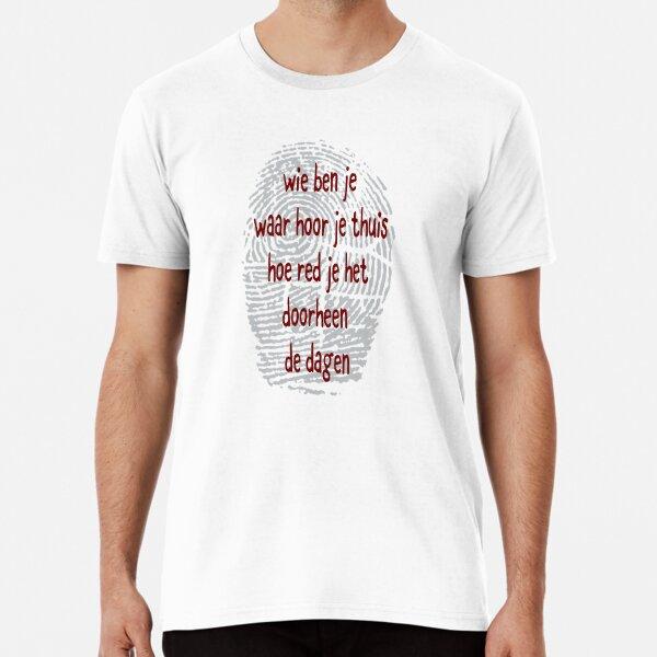 wie ben je ? Premium T-Shirt