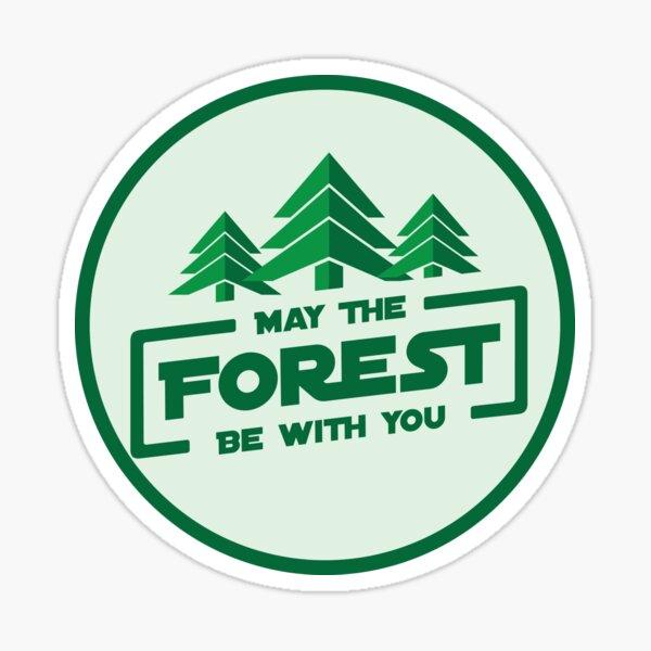 Möge der Wald mit dir sein Sticker