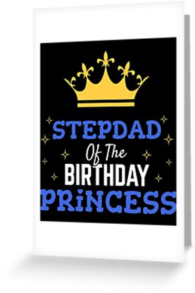 Stepdad Of The Birthday Princess Gift Father Daughter Party By Modernmerch