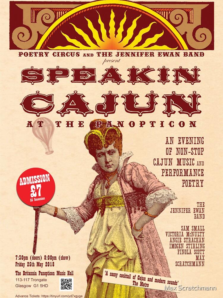 Speakin' Cajun at the Panopticon by Maxillus