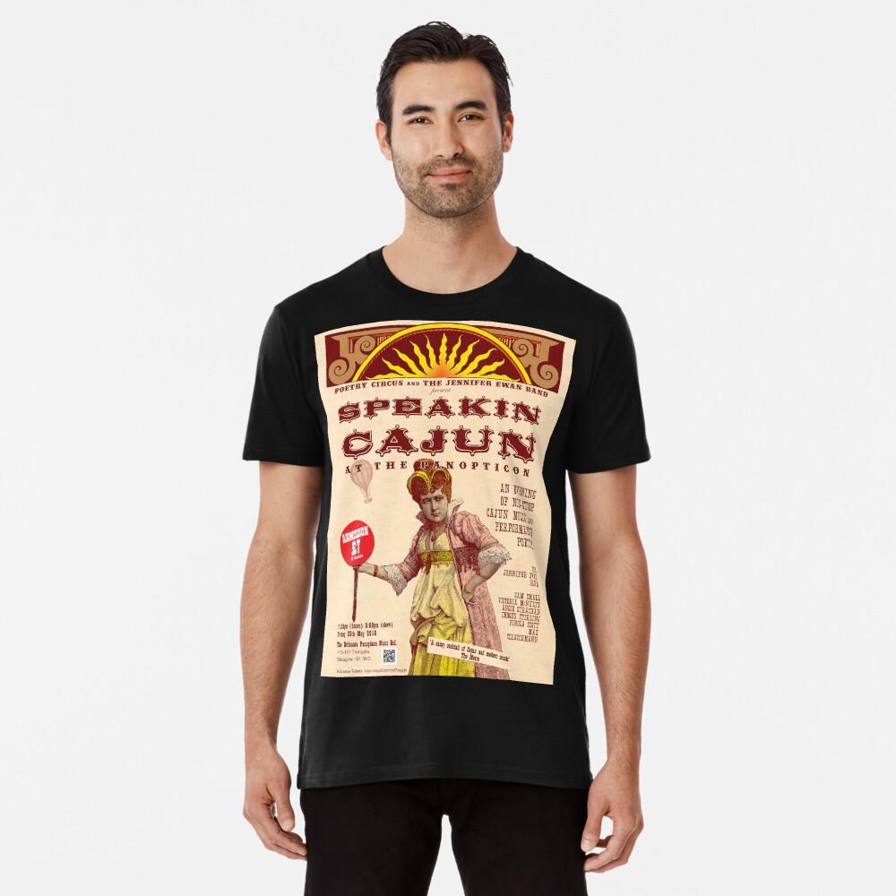 Speakin' Cajun at the Panopticon Premium T-Shirt