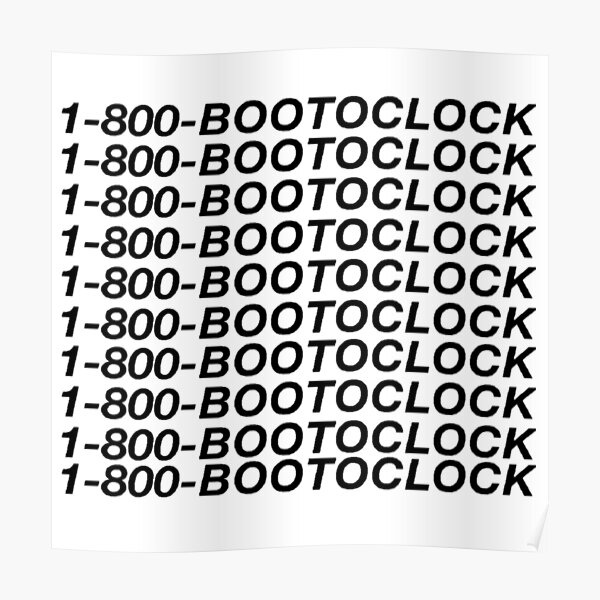 1-800-BOOTOCLOCK Poster