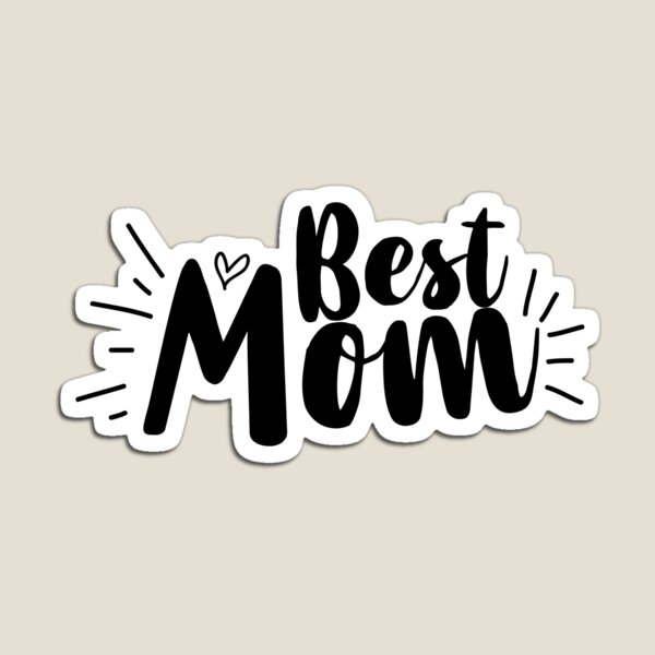 Best Mom Magnet