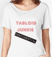 Tabloid Junkie Women's Relaxed Fit T-Shirt