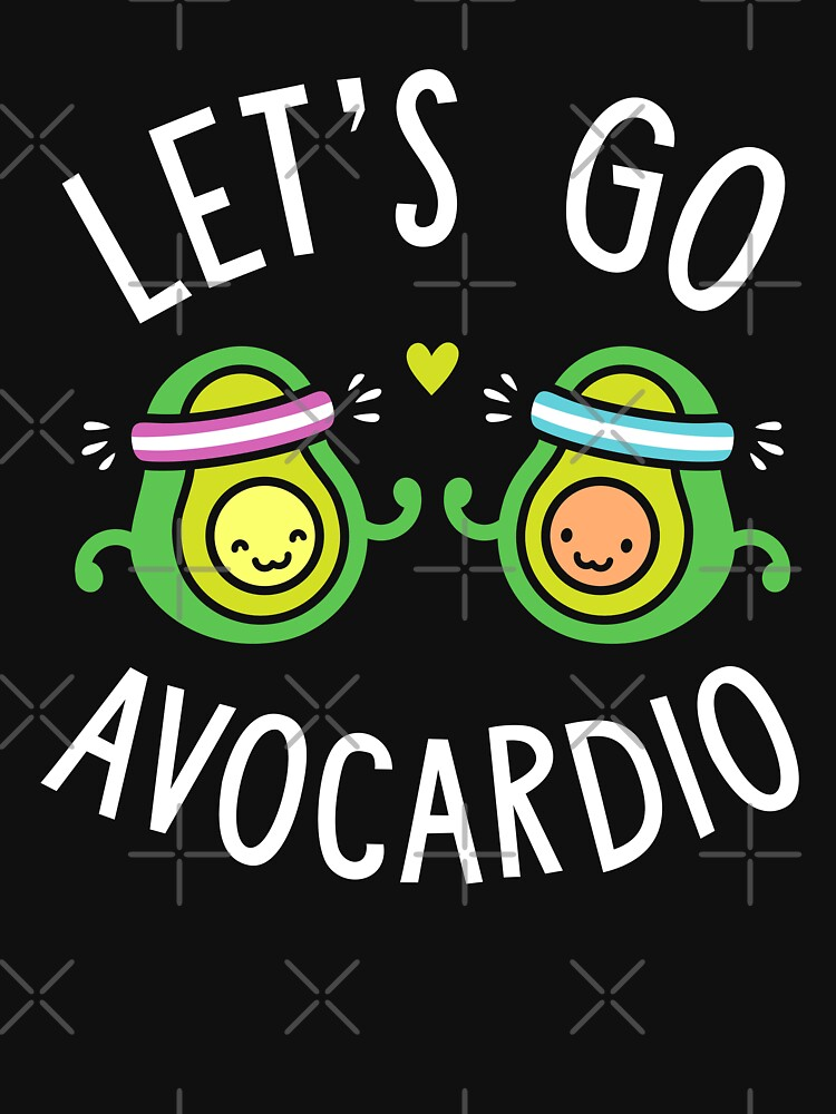 Let's Go Avocardio by brogressproject