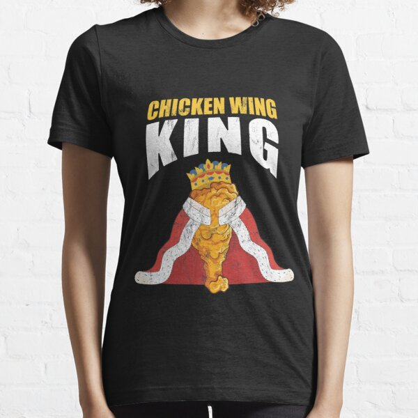 Funny Chicken Wing Fan - Official King Essential T-Shirt