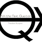 Ask the Next Question (black) by Etakeh