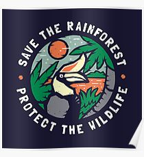 Save the Rainforest Protect the Wildlife Poster