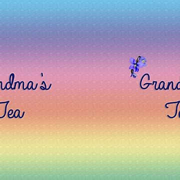 Grandma's Tea by kdxweaver