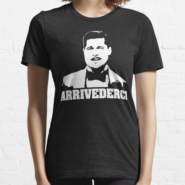 Inglorious Basterds Aldo Raine Arrivederci Tshirt Essential T-Shirt