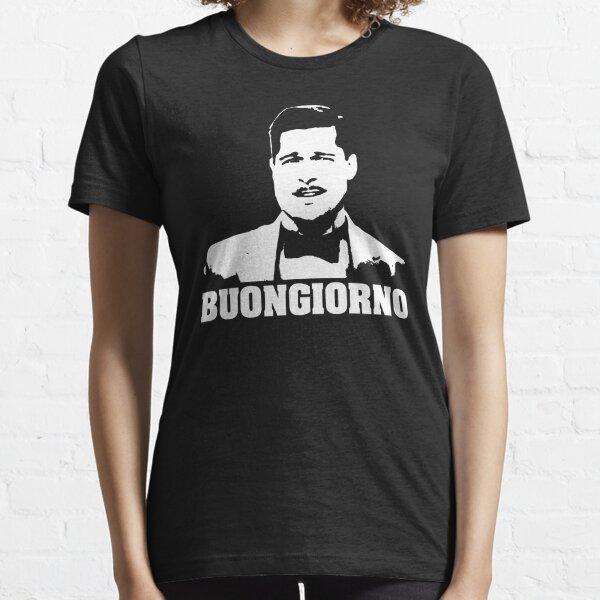 Inglorious Basterds Aldo Raine Buongiorno Tshirt Essential T-Shirt
