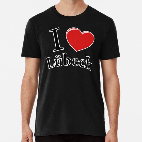 I love Lübeck Premium T-Shirt