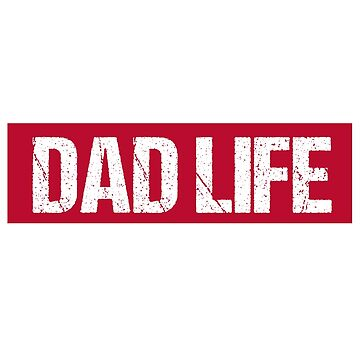 Cool Dad Life by kreativedesigns