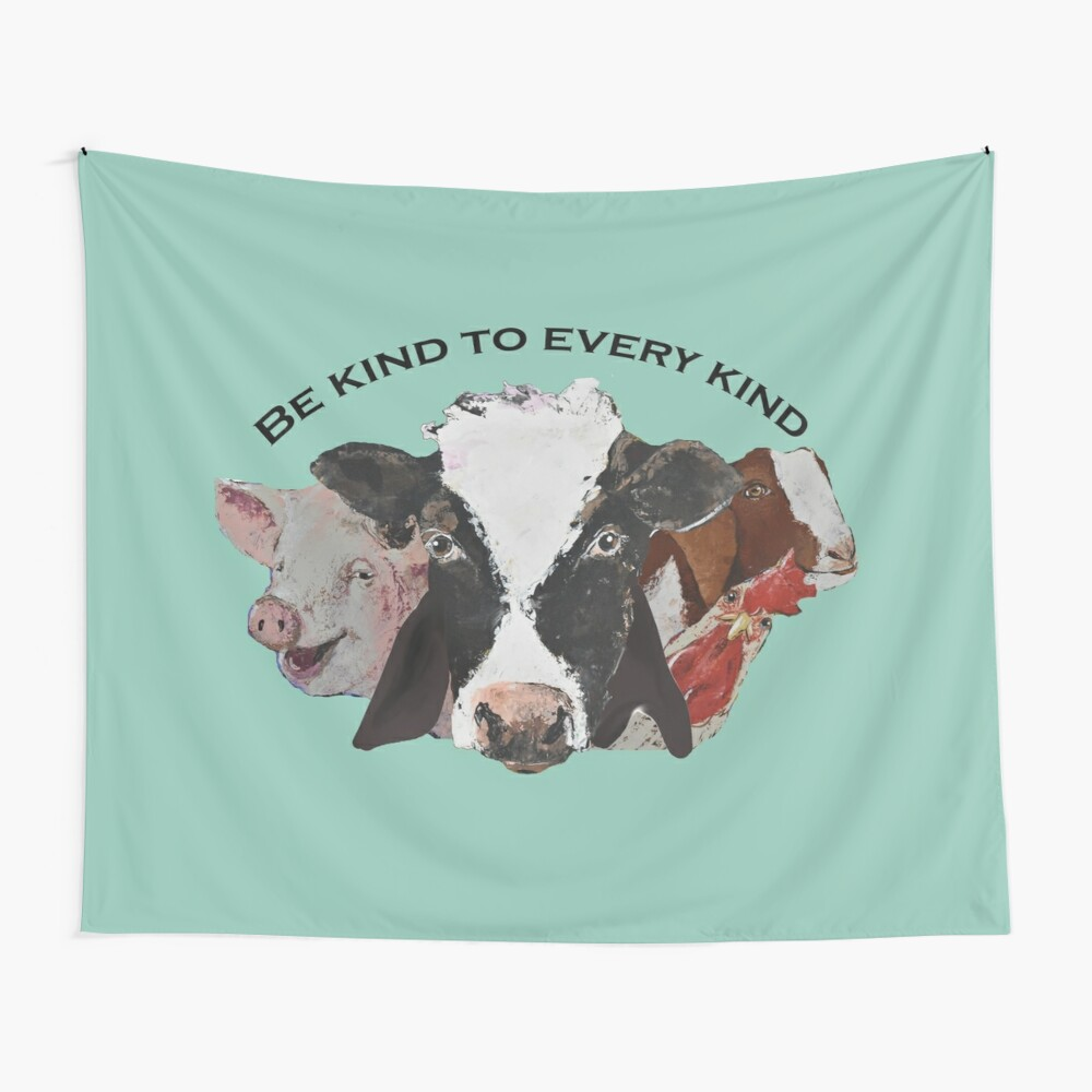 Be kind to every kind Wall Tapestry