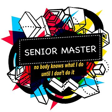 SENIOR MASTER by emmatnoah
