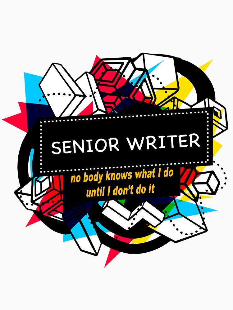 SENIOR WRITER by emmatnoah