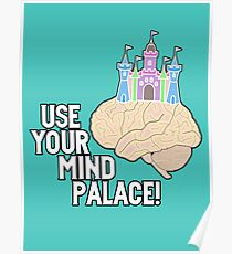 USE YOUR MIND PALACE Poster