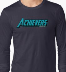 Over Achievers Long Sleeve T-Shirt