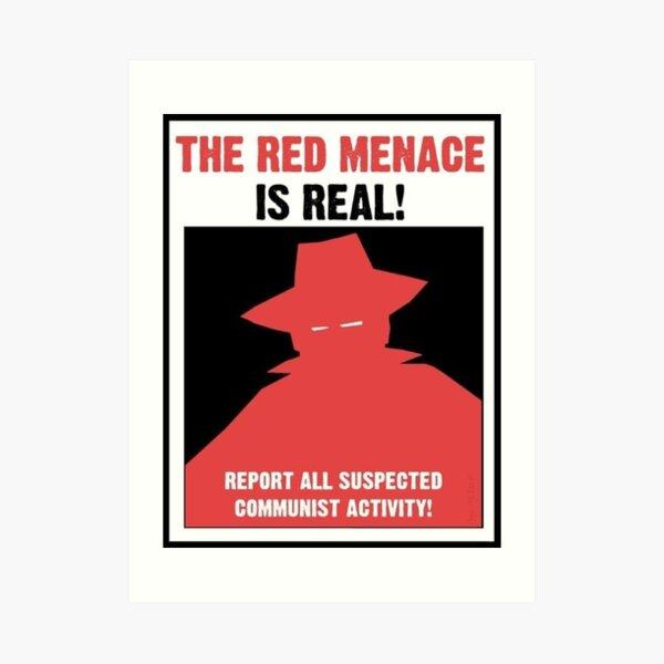 The Red Menace Propaganda Poster Art Print