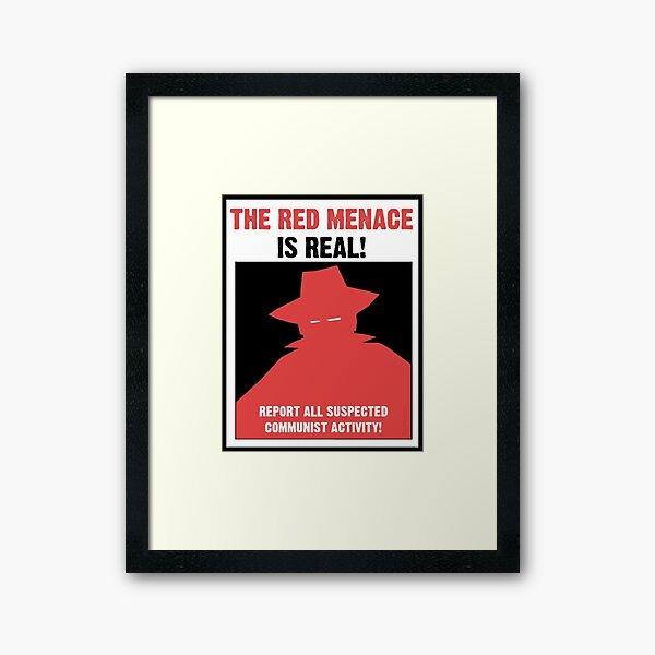 The Red Menace Propaganda Poster Framed Art Print