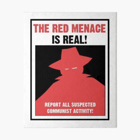 The Red Menace Propaganda Poster Art Board Print