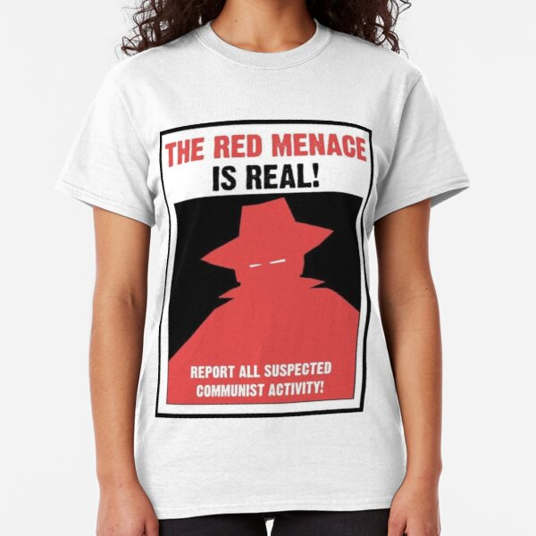 The Red Menace Propaganda Poster Classic T-Shirt