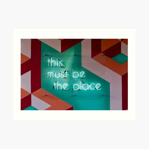 This must be the place - Neon sign Art Print