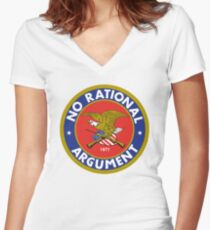 No Rational Argument Women's Fitted V-Neck T-Shirt