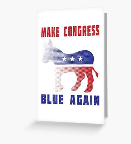 Make Congress Blue Again Greeting Card