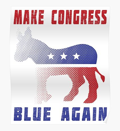 Make Congress Blue Again Poster