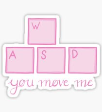 Pegatina You Move Me - WASD
