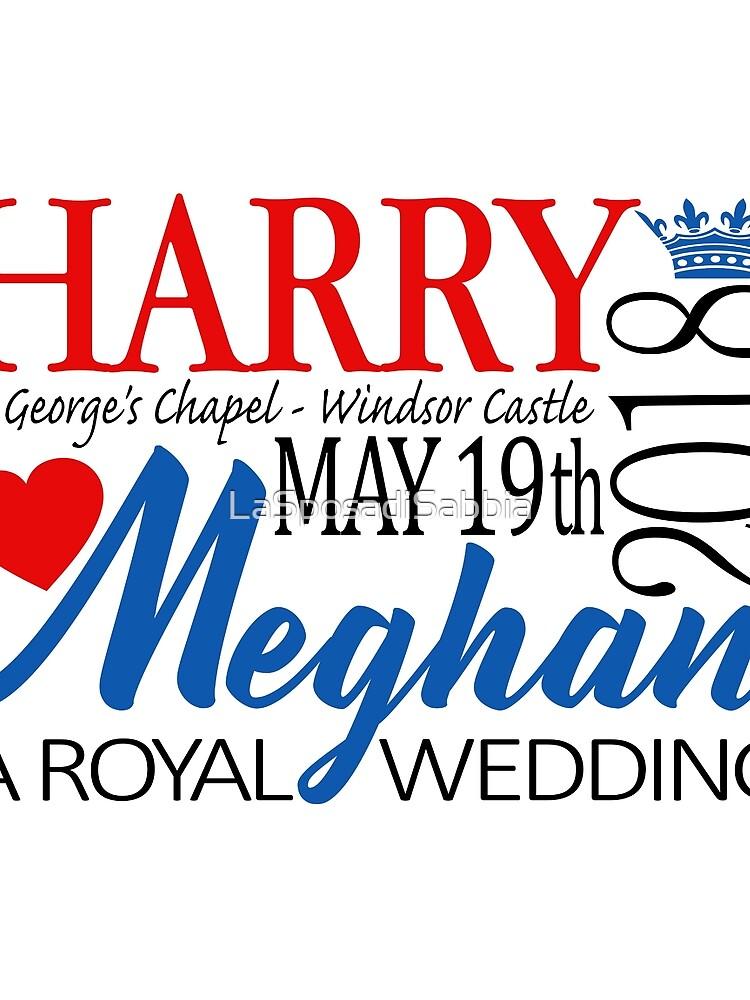 Harry & Meghan, the Royal Wedding 2018 by LaSposadiSabbia