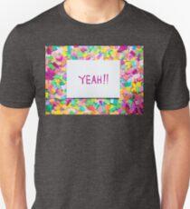 Yeah!! Unisex T-Shirt