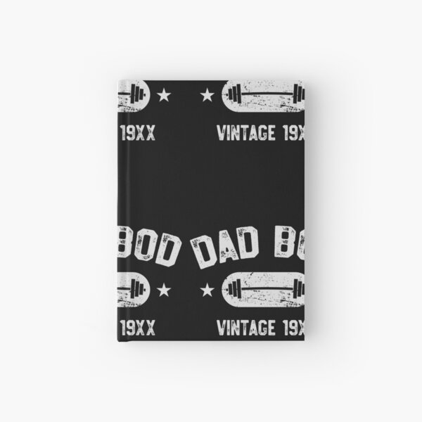 Dad Bod - Vintage Funny Workout Shirt Father's Day Gift Hardcover Journal