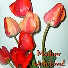 Mother with love! by Ana Belaj