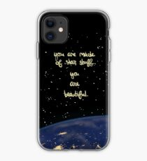 """You Are Made of Star Stuff"" iPhone Case"