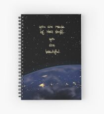 """""""You Are Made of Star Stuff"""" Spiral Notebook"""