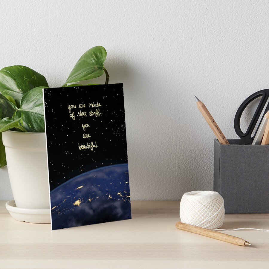 """""""You Are Made of Star Stuff"""" Art Board Print"""